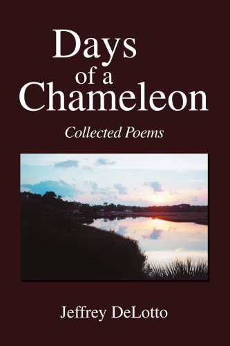 9781425760199: Days of a Chameleon: Collected Poems