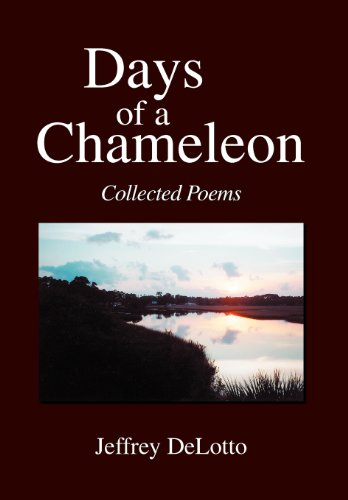 9781425760250: Days of a Chameleon: Collected Poems