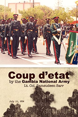 9781425761110: Coup d'etat by the Gambia National Army: July 22, 1994