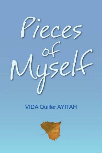 Pieces of Myself: Ayitah, Vida Quiller