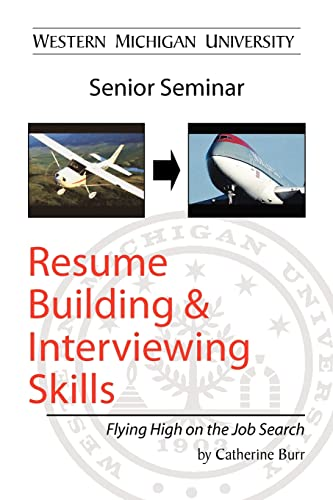 9781425761400: Resume Building and Interviewing Skills: Flying High on the Job Search