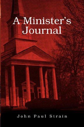 A Minister's Journal: Strain, John Paul