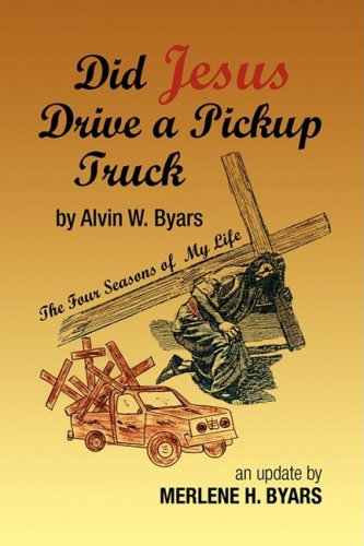 9781425762513: Did Jesus Drive a Pickup Truck