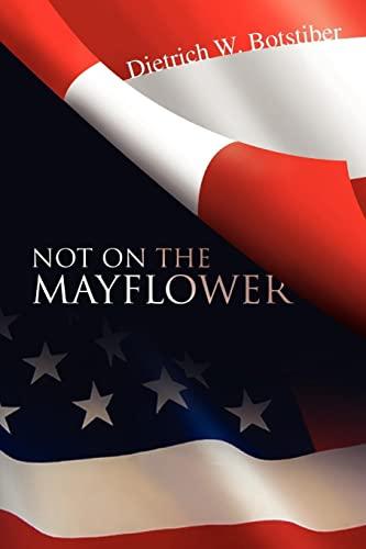 9781425762834: Not On The Mayflower