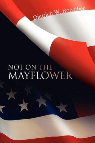 9781425762926: Not On The Mayflower