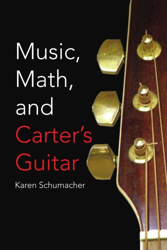 9781425764272: Music, Math, and Carter's Guitar
