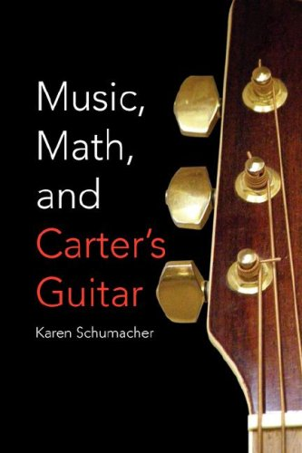 9781425764371: Music, Math, and Carter's Guitar