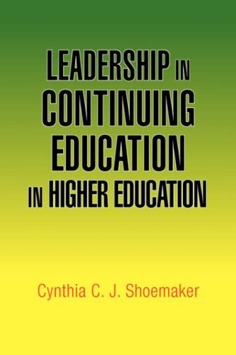 9781425765125: Leadership in Continuing Education in Higher Education