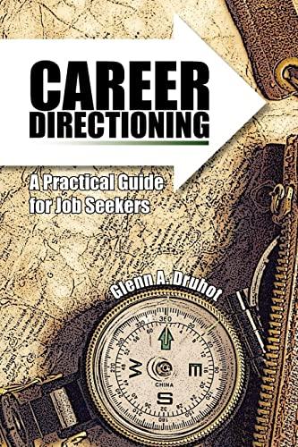Career Directioning: Glenn A. Druhot
