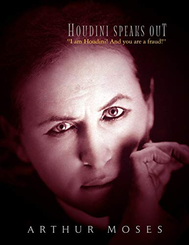 9781425767402: Houdini Speaks Out