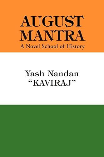 August Mantra (Paperback): Yash Nandan Kaviraj