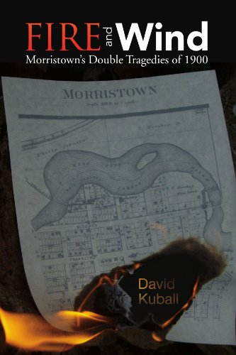 9781425768355: Fire and Wind: Morristown's Double Tragedies of 1900
