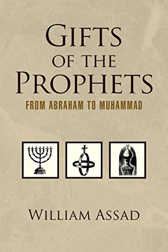 9781425768454: Gifts of the Prophets from Abraham to Muhammad