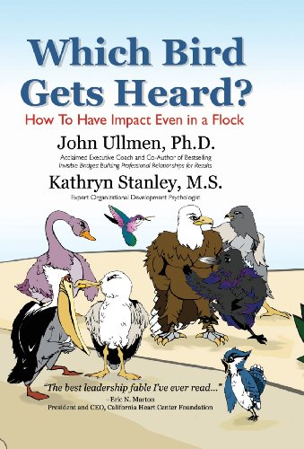 9781425768904: Which Bird Gets Heard?: How To Have Impact Even in a Flock
