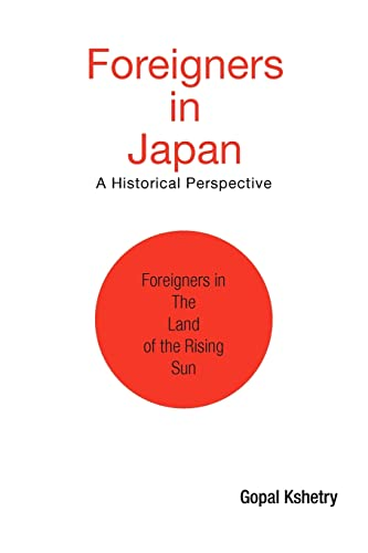 9781425770068: Foreigners in Japan: A Historical Perspective