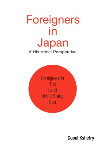 9781425770495: Foreigners in Japan: A Historical Perspective