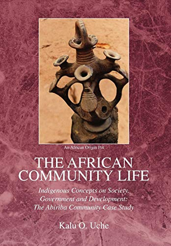 9781425770648: The African Community Life