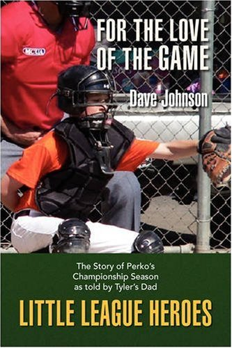 9781425771782: Little League Heroes: For The Love of the Game
