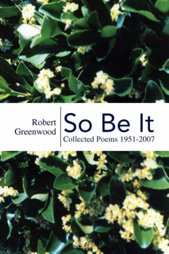 9781425771904: So Be It: Collected Poems 1951-2007