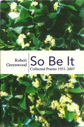 9781425771973: So Be It: Collected Poems 1951-2007