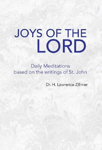 9781425772536: Joys Of The Lord Daily Meditations based on the writings of St. John