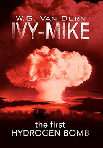 IVY-MIKE: Dorn, W.G. Van