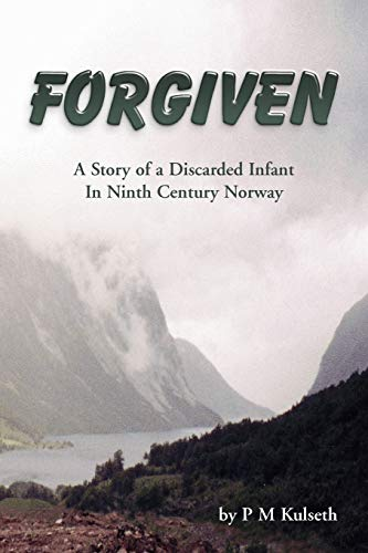 Forgiven: A Story of a Discarded Infant in Ninth Century Infant