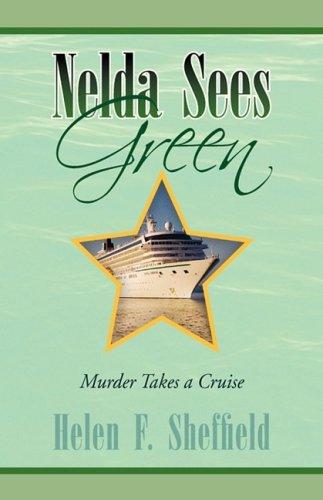 Nelda Sees Green: Helen F. Sheffield