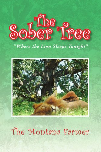 9781425777241: The Sober Tree: ''Where the Lion Sleeps Tonight''