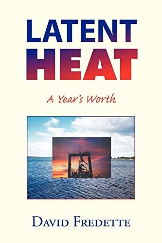 Latent Heat: Fredette, David