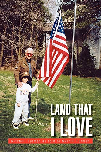 Land That I Love (Paperback): Mitchell Furman as
