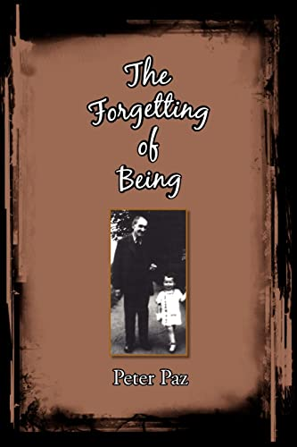 9781425779849: The Forgetting of Being