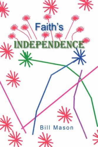 9781425780364: Faith's Independence