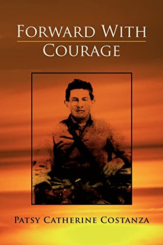 Forward With Courage: Patsy Catherine Costanza