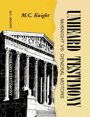 Unheard Testimony, by Knight: Knight, M. C.