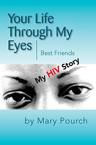 Your Life Through My Eyes: Best Friends: Pourch, Mary