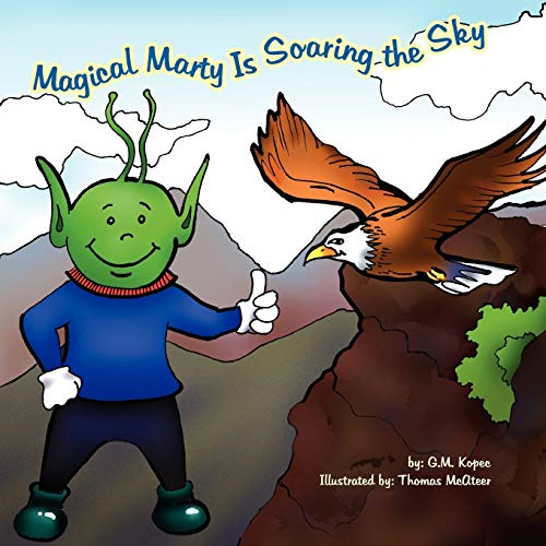 Magical Marty Is Soaring the Sky (Paperback): G M Kopec