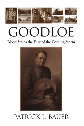 9781425782160: Goodloe: Blood Stains the Fury of the Coming Storm