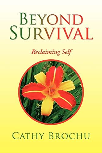 9781425782184: Beyond Survival: Reclaiming Self