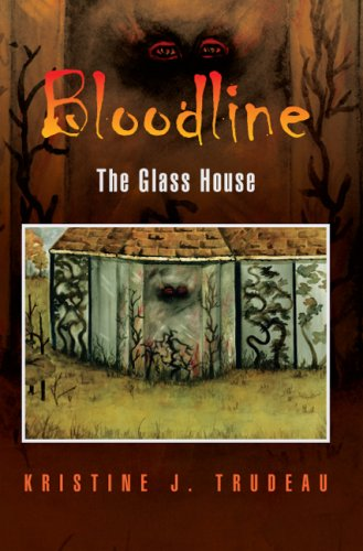 Bloodline: The Glass House