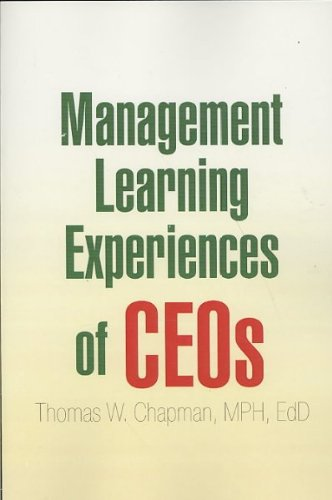 9781425782979: Management Learning Experiences of CEOs