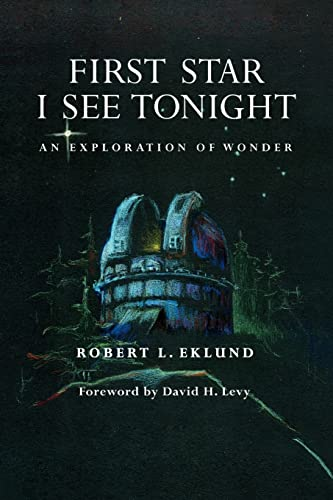 9781425783211: FIRST STAR I SEE TONIGHT: AN EXPLORATION OF WONDER