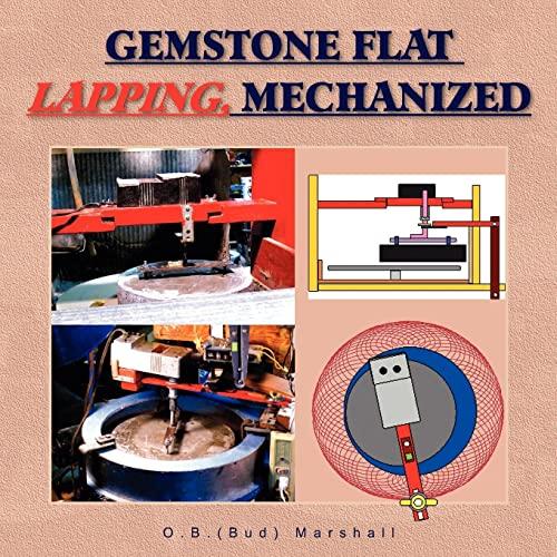 9781425783518: Gemstone Flat Lapping, Mechanized