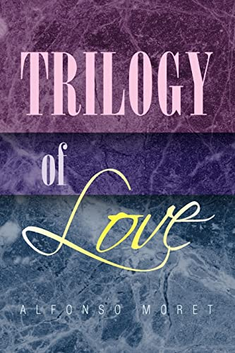 9781425784065: Trilogy of Love