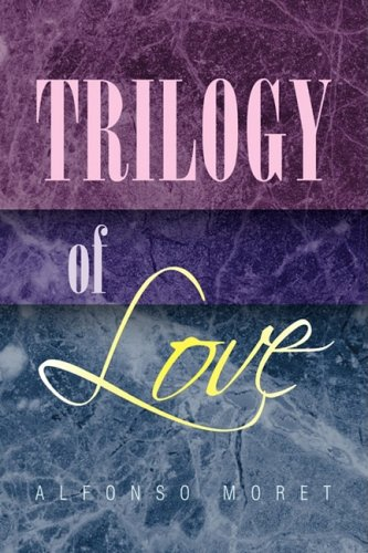 9781425784089: Trilogy of Love