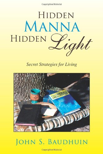 9781425786915: Hidden Manna Hidden Light: Secret Strategies for Living