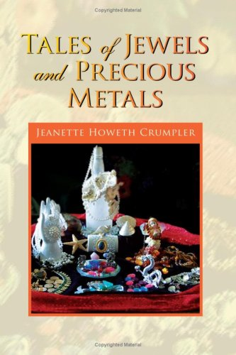 9781425787318: Tales of Jewels and Precious Metals