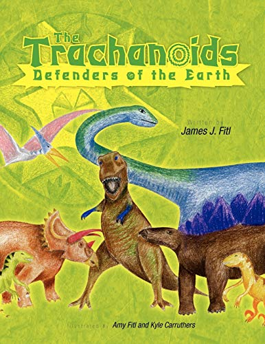 9781425788087: The Trachanoids: Defenders of the Earth