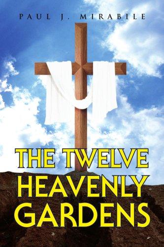 9781425788407: The Twelve Heavenly Gardens