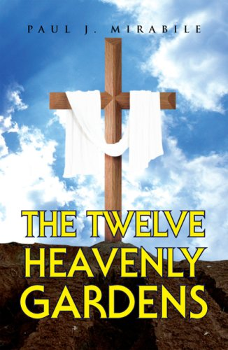 9781425788599: The Twelve Heavenly Gardens